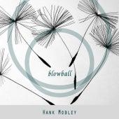 Blowball von Hank Mobley