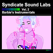 Play & Download Barbie's Instrumentals, Vol. 2 (Instrumentals) by Syndicate Sound Labs | Napster