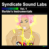 Play & Download Barbie's Instrumentals, Vol. 1 (Instrumentals) by Syndicate Sound Labs | Napster