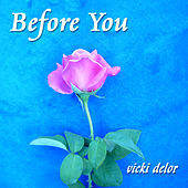 Play & Download Before You by Vicki DeLor | Napster