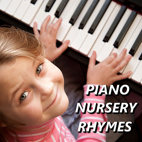 Play & Download Piano Nursery Rhymes by Kids Music | Napster