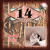 Play & Download 14 Exitos De Coleccion by Javier Solis | Napster