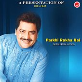 Parkhi Rakha Hai by Various Artists