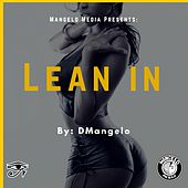 Play & Download Lean In by D'Mangelo | Napster