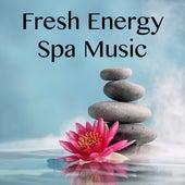 Fresh Energy Spa Music by Yoga Tribe