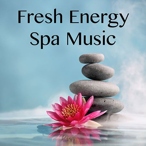 Play & Download Fresh Energy Spa Music by Yoga Tribe | Napster