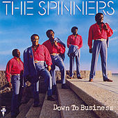 Play & Download Down To Business by The Spinners | Napster