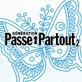 Play & Download Génération passe-partout, Vol. 2 by Various Artists | Napster
