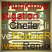 Alive (Robbie Rivera Remix) by Phunk Investigation