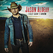 Play & Download They Don't Know by Jason Aldean | Napster