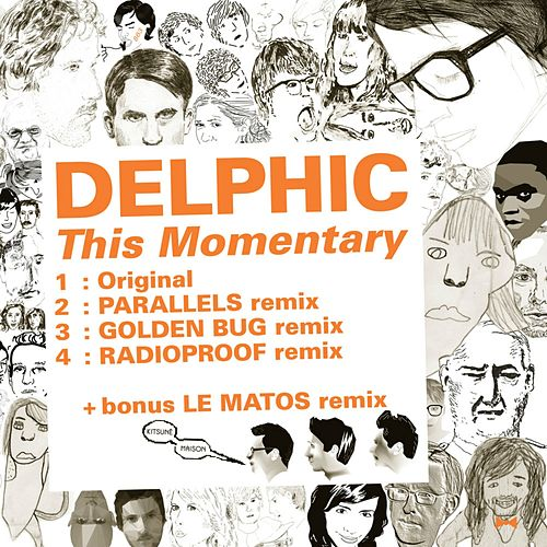Play & Download Kitsuné: This Momentary (Bonus Track Version) - EP by Delphic | Napster