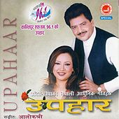 Play & Download Upahar by Udit Narayan | Napster