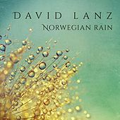 Play & Download Norwegian Rain by David Lanz | Napster
