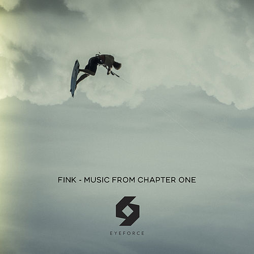 Play & Download Music from Chapter One by Fink (UK) | Napster