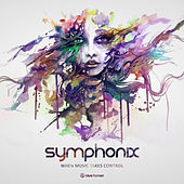 When Music Takes Control by Symphonix