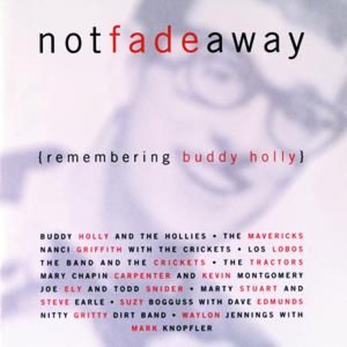 Play & Download Not Fade Away: Remembering Buddy Holly by Various Artists | Napster