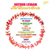 Play & Download The Winner's Circle by Arthur Lyman | Napster