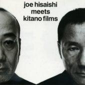 Joe Hisaishi Meets Kitano Films by Joe Hisaishi