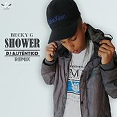 Play & Download Shower (Remix) by Becky G   Napster