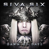 Play & Download Dawn of Days by Siva Six | Napster