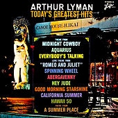 Play & Download Arthur Lyman: Today's Greatest Hits (Remastered) by Arthur Lyman | Napster