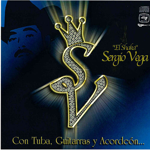 Play & Download Con Tuba, Guitarras y Accordeon by Sergio Vega (1) | Napster