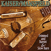 Play & Download Trimmed and Burnin' & Slow Burn by Glenn Kaiser | Napster