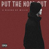 Play & Download Put the Word Out by Willis | Napster