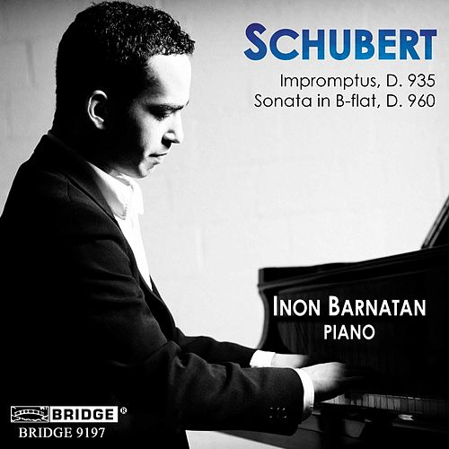 Play & Download SCHUBERT: Impromptus 5-8 / Piano Sonata No. 21 by Inon Barnatan | Napster