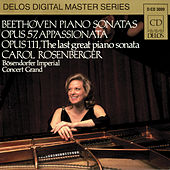 BEETHOVEN, L.: Piano Sonatas Nos. 23 and 32 (Rosenberger) by Carol Rosenberger
