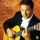 Guitar Recital: Romero, Angel - IRADIER, S. / MASSENET, J. / BARRY, J. / ROMERO, C. (The Incomparable Artistry of Angel Romero) by Angel Romero