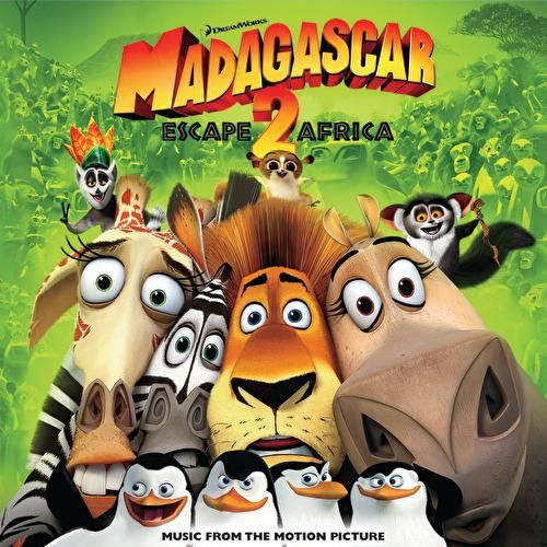 Madagascar: Escape 2 Africa - Music From The Motion Picture by Various Artists