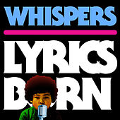 Play & Download Whispers by Lyrics Born | Napster