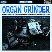 Play & Download Organ Grinder by The Bomboras | Napster
