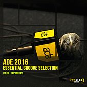 ADE 2016 Essential Groove Selection by Various Artists