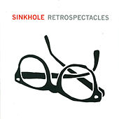 Play & Download Retrospectacles by Sinkhole | Napster