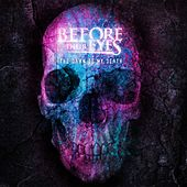 Play & Download The Dawn of My Death by Before Their Eyes | Napster