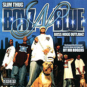 Play & Download Boyz N Blue by Slim Thug | Napster