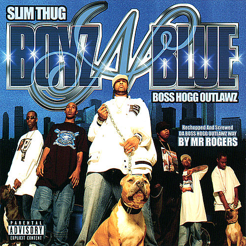 Boyz N Blue by Slim Thug