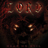 Hear No Evil by Lord