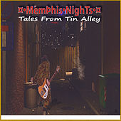Tales From Tin Alley by Memphis Nights
