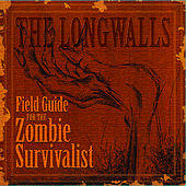 Play & Download Field Guide for the Zombie Survivalist by The Longwalls | Napster