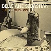 Play & Download The BBC Sessions by Belle and Sebastian | Napster