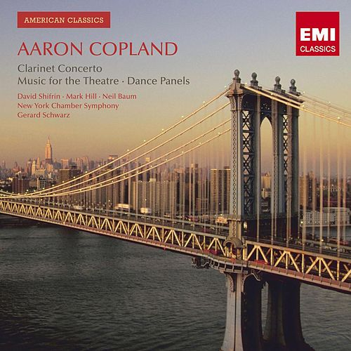Play & Download American Classics: Aaron Copland by Gerard Schwarz | Napster