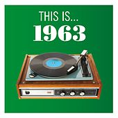 Play & Download This Is... 1963 by Various Artists | Napster