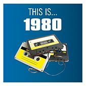 Play & Download This Is... 1980 by Various Artists | Napster