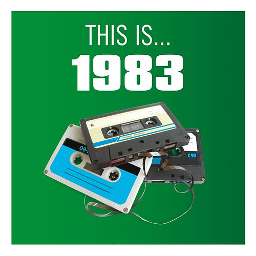 This Is... 1983 by Various Artists