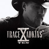 Play & Download X by Trace Adkins | Napster