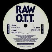 Ott - Raw by OTT