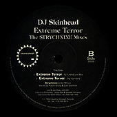 Play & Download Extreme Terror - Strychnine & Temper Tantrum Remixes by DJ Skinhead | Napster